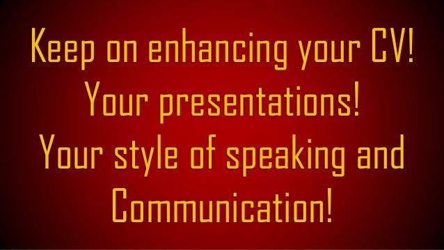 You know I have redesigned my slides based on the feedback generated from slideshare!