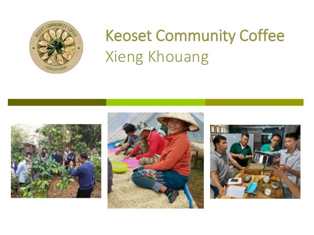 Keoset Community Coffee Xieng Khouang