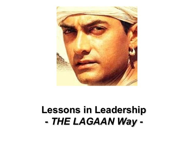 "Leadership lessons from the movie – ""Lagaan"""