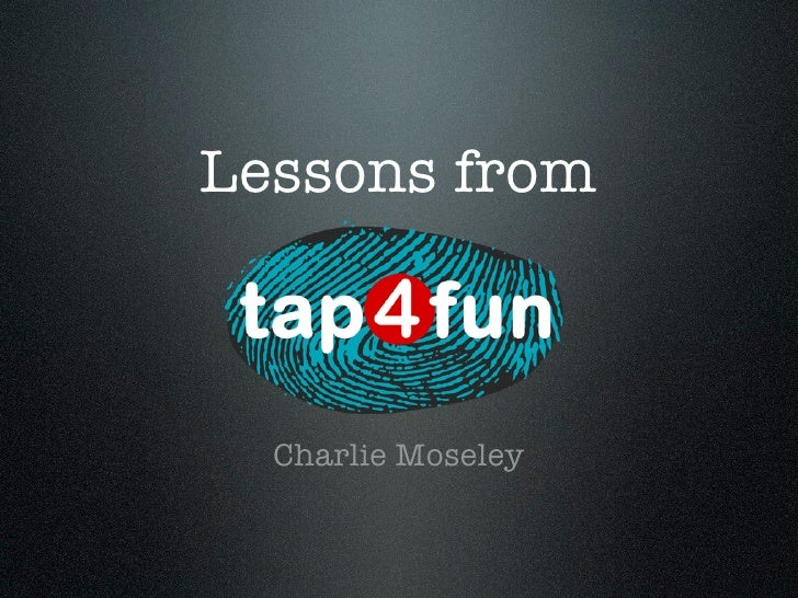 Lessons from  Charlie Moseley