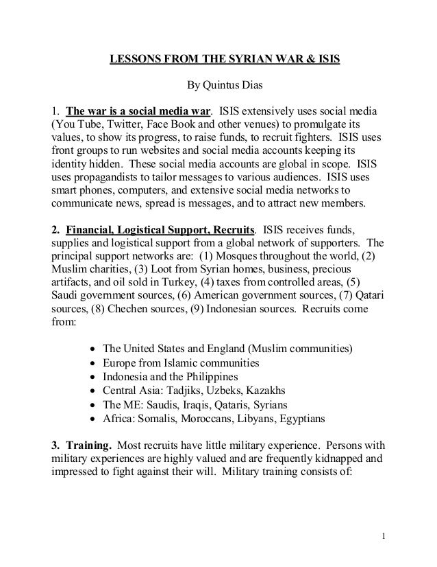 1 LESSONS FROM THE SYRIAN WAR & ISIS By Quintus Dias 1. The war is a social media war. ISIS extensively uses social media ...