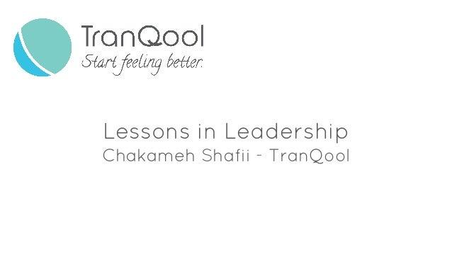 Lessons in Leadership Chakameh Shafii - TranQool