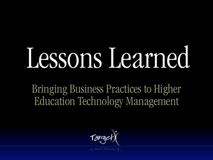 Lessons Learned Bringing Business Practices to Higher Education Technology Management