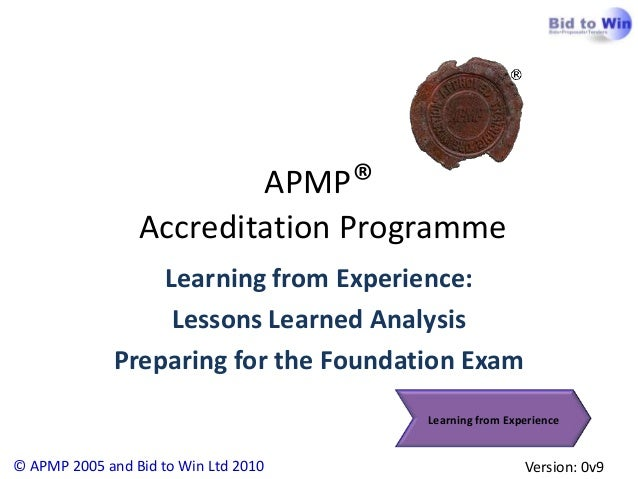 APMP®                 Accreditation Programme                  Learning from Experience:                   Lessons Learned...