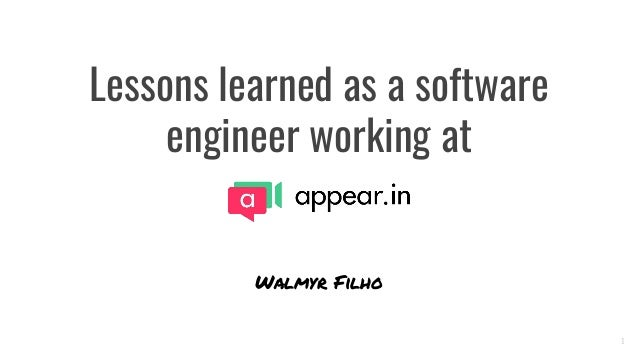 Lessons learned as a software engineer working at Walmyr Filho 1