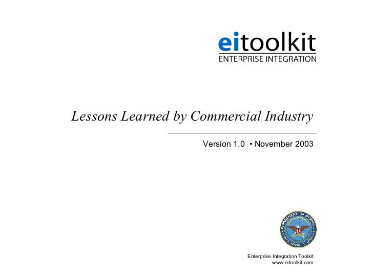 Lessons Learned by Commercial Industry                    Version 1.0 • November 2003                              Enterpr...