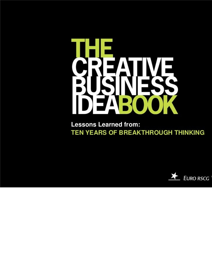 Lessons Learned from:TEN YEARS OF BREAKTHROUGH THINKING