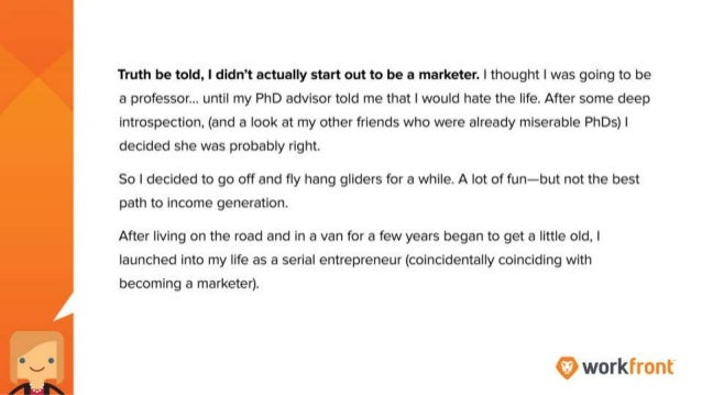 Truth be told, I didn't actually start out to be a marketer. I thought I was going to be a professor…. until my PhD adviso...
