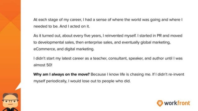At each stage of my career I had a sense of where the world was going and where I needed to be. And I acted on it. As it t...