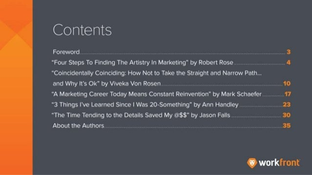 """Contents Foreword """"Four Steps to Finding the Artistry in Marketing"""" by Robert Rose """"Coincidentally Coinciding: How Not to ..."""