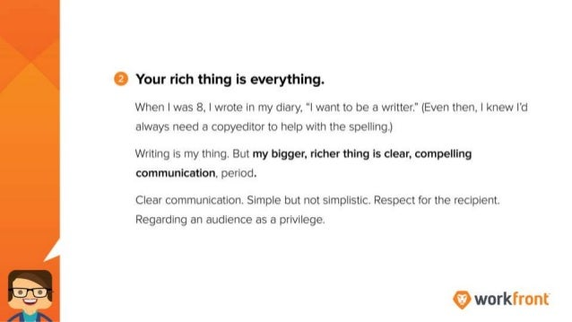 """2. Your rich thing is everything. When I was 8, I wrote in my diary, """"I want to be a writter."""" (Even then, I knew I'd alwa..."""