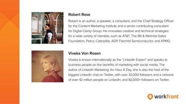 Robert Rose Robert is an author, a speaker, a consultant, and the Chief Strategy Advisor for the Content Marketing Institu...