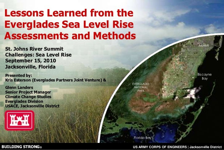 Lessons Learned from the Everglades Sea Level Rise Assessments and Methods<br />St. Johns River Summit <br />Challenges: S...