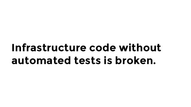 """For infrastructure as code tools, there is no """"localhost"""" or """"unit"""""""