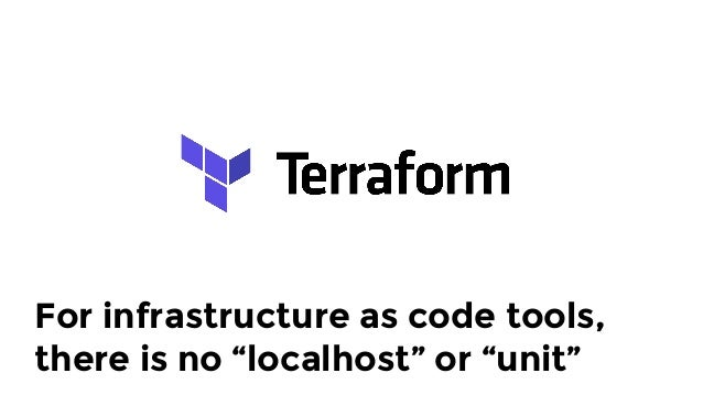We write these integration tests in Go using Terratest (open source!)