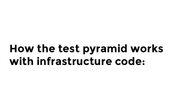 Multiple modules Integration tests for infrastructure code: test multiple sub-modules together. Individual  modules e2e Te...