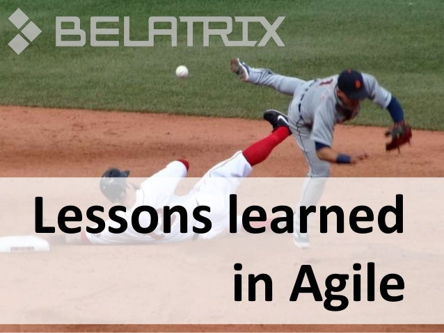 Lessons learned in Agile