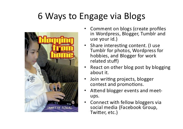 6 Ways to Engage via Blogs                    • Comment on blogs (create profiles                   ...