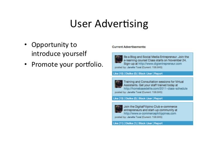 User AdverVsing • Opportunity to    introduce yourself • Promote your porKolio.