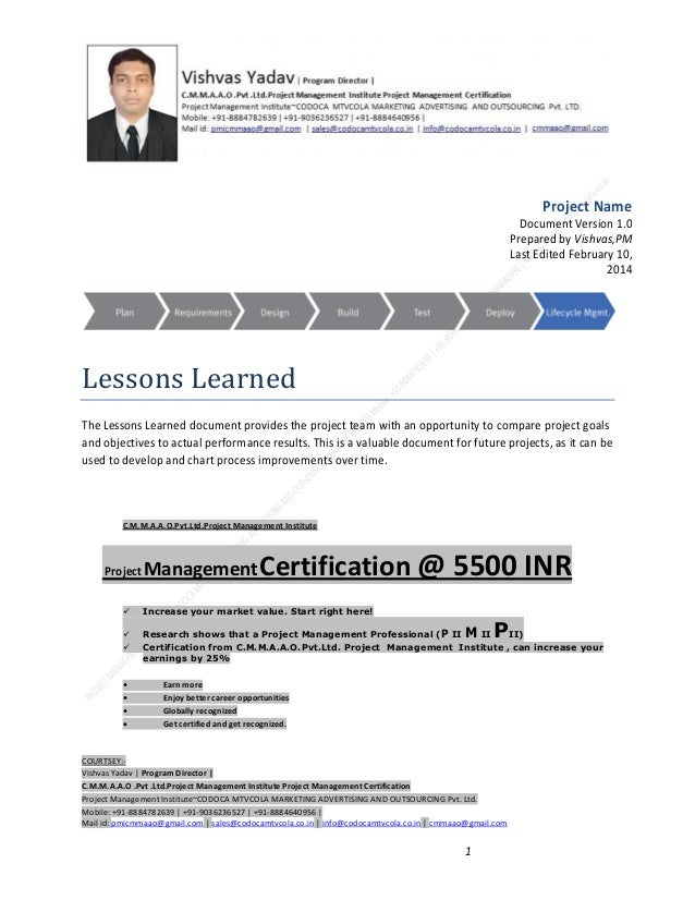 Project Name Document Version 1.0 Prepared by Vishvas,PM Last Edited February 10, 2014  Lessons Learned The Lessons Learne...