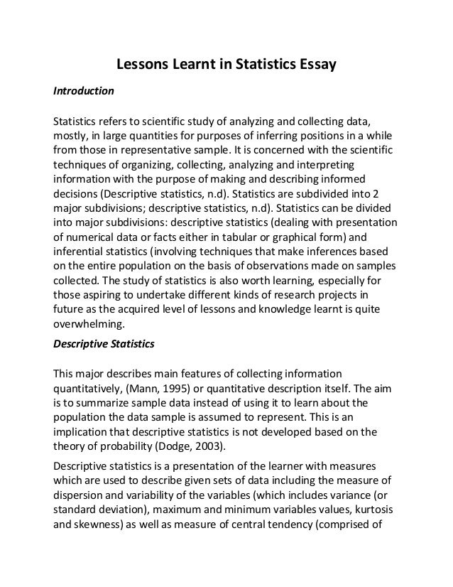 intro to statistics essay The essay topic i have selected is statistics and football i would like to  investigate how  introduction summary of stern's article technical note on  least.