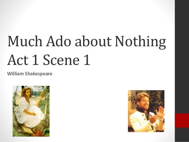 an analysis of the outline of much ado about nothing by william shakespeare
