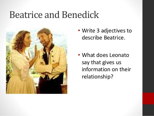 relationship between beatrice and benedick act 4