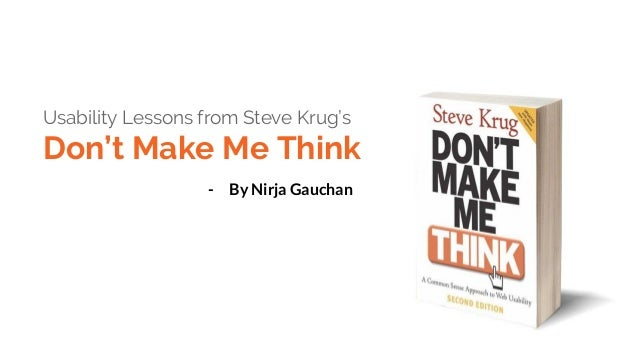 Usability Lessons from Steve Krug's Don't Make Me Think - By Nirja Gauchan