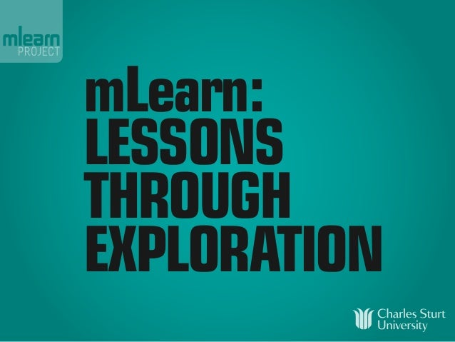 mLearn:LESSONSTHROUGHEXPLORATION