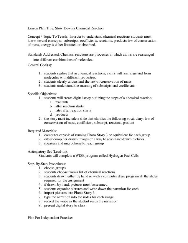 Lesson Plan Title: Slow Down a Chemical Reaction Concept / Topic To Teach: In order to understand chemical reactions stude...