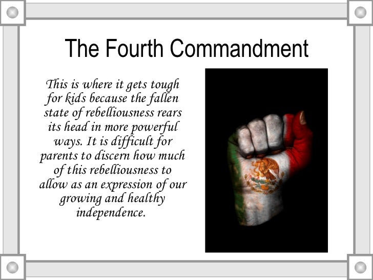 the fourth commandment The fourth commandment has been chosen by god for a very special purpose, and god has given the fourth commandment great significance the fourth commandment will also play a key role in events just before the end today, however, practically the entire christian world ignores this commandment many cannot.