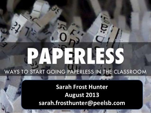 Sarah Frost Hunter August 2013 sarah.frosthunter@peelsb.com