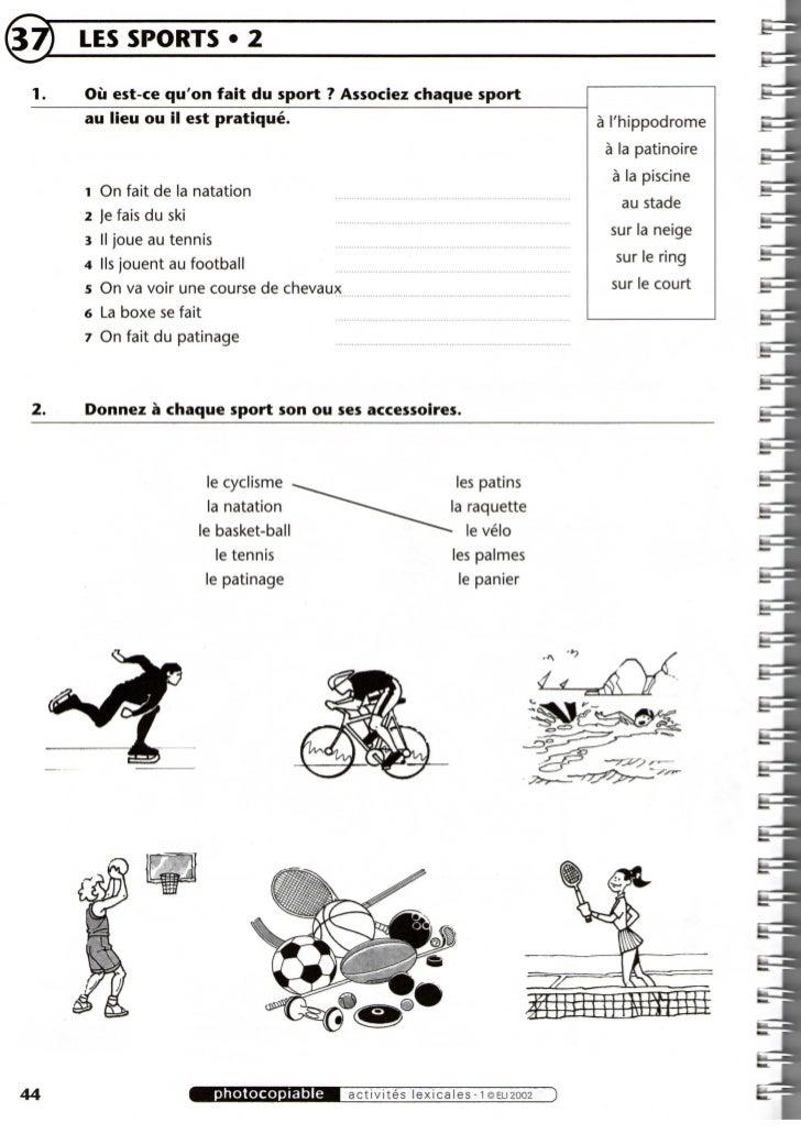 LES SPORTS • 2      Oü est-ce quon fait du sport ? Associez chaqué sport      au lieu ou il est pratiqué.                 ...