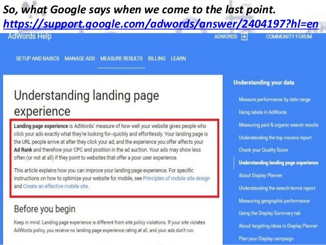 So, what Google says when we come to the last point. https://support.google.com/adwords/answer/2404197?hl=en