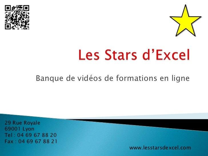 Banque de vidéos de formations en ligne29 Rue Royale69001 LyonTel : 04 69 67 88 20Fax : 04 69 67 88 21                    ...