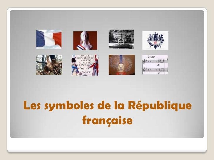 Les symboles de la République          française