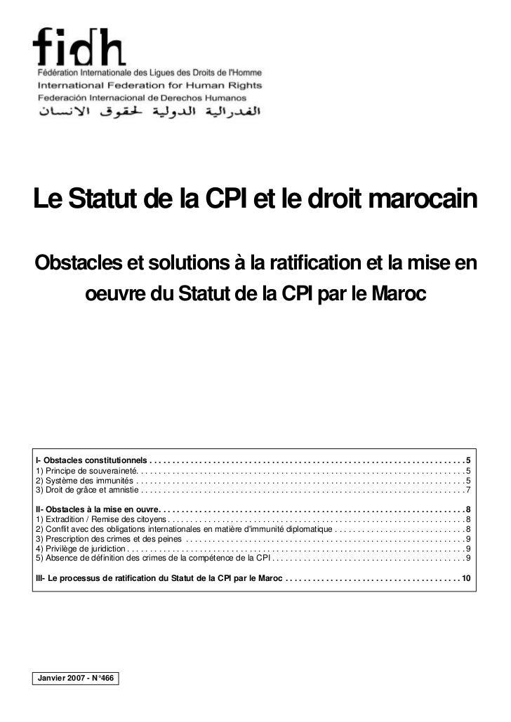 Le Statut de la CPI et le droit marocainObstacles et solutions à la ratification et la mise en     oeuvre du Statut de la ...