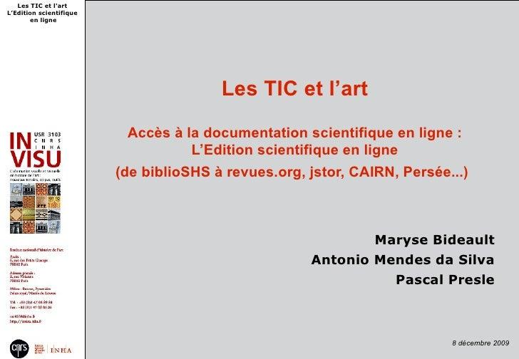 Les TIC et l'art L'Edition scientifique        en ligne                                             Les TIC et l'art      ...