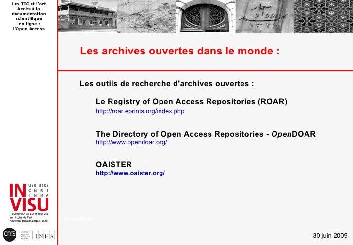 Les TIC et l'art    Accès à la documentation   scientifique    en ligne : l'Open Access                             Les ar...