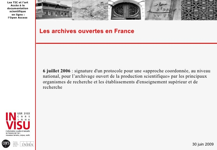 Les TIC et l'art    Accès à la documentation   scientifique    en ligne : l'Open Access                        Les archive...