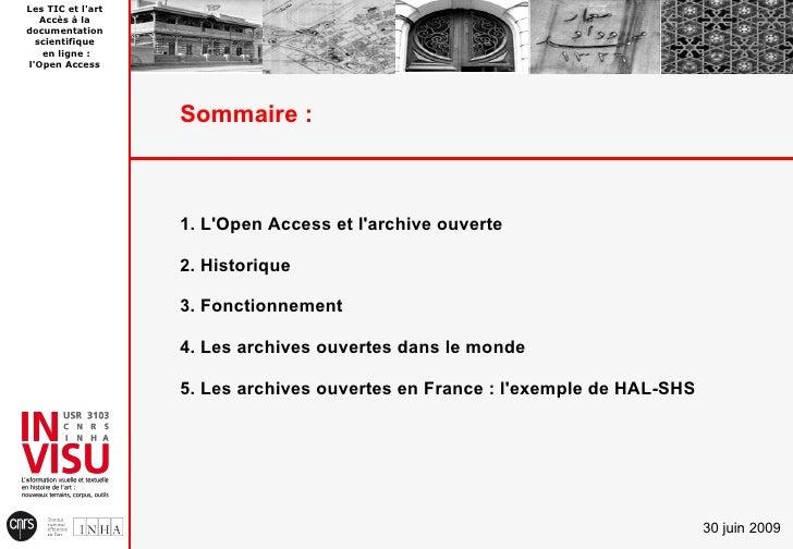 Les TIC et l'art    Accès à la documentation   scientifique    en ligne : l'Open Access                        Sommaire : ...