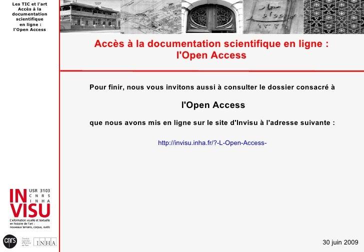 Les TIC et l'art    Accès à la documentation   scientifique    en ligne : l'Open Access                       Accès à la d...