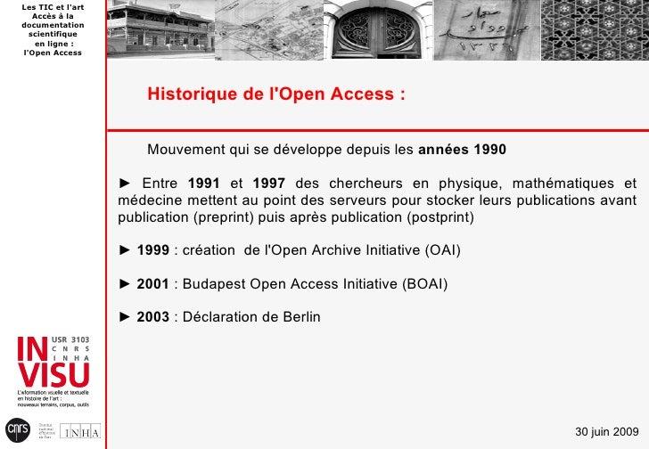 Les TIC et l'art    Accès à la documentation   scientifique    en ligne : l'Open Access                            Histori...