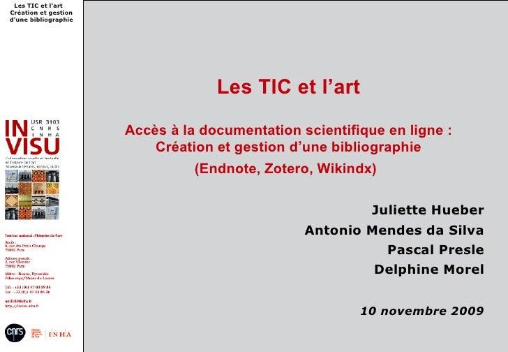 Les TIC et l'art Création et gestion d'une bibliographie                                        Les TIC et l'art          ...