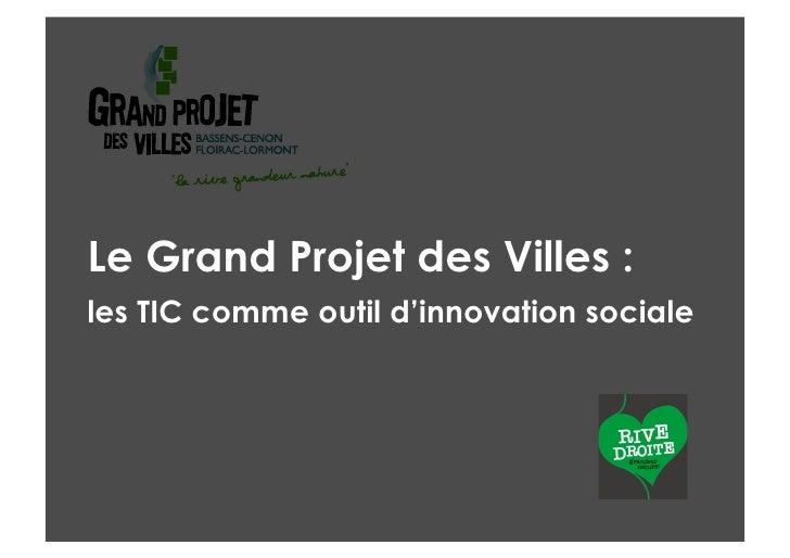 Le Grand Projet des Villes : les TIC comme outil d'innovation sociale