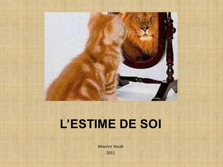 L'ESTIME DE SOI     Maurice Youde        2011