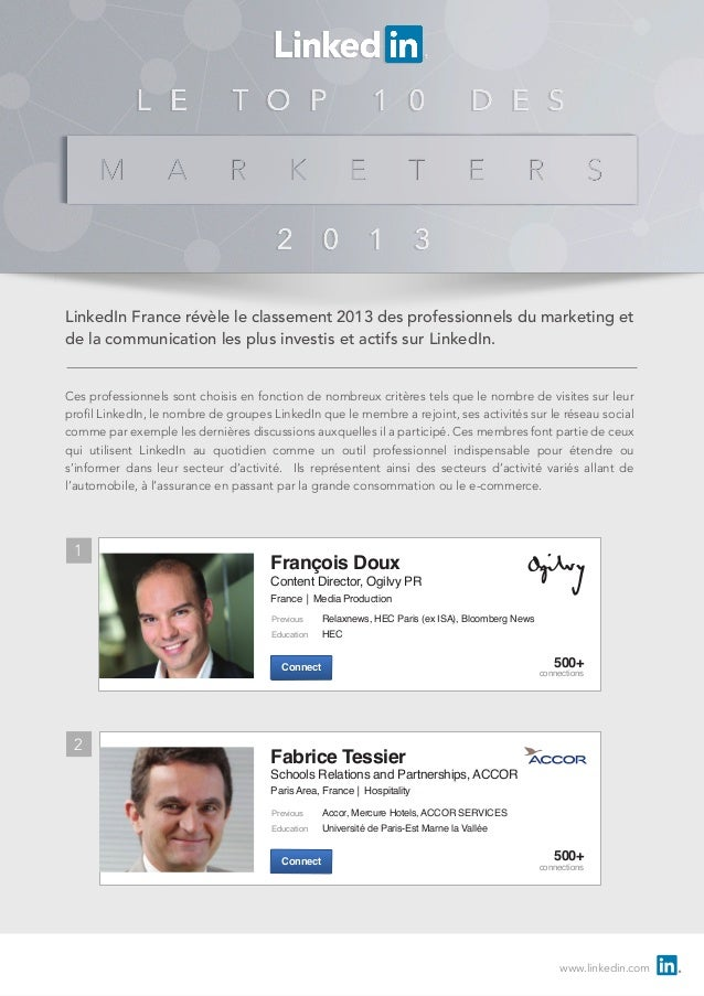 LinkedIn France révèle le classement 2013 des professionnels du marketing et de la communication les plus investis et acti...