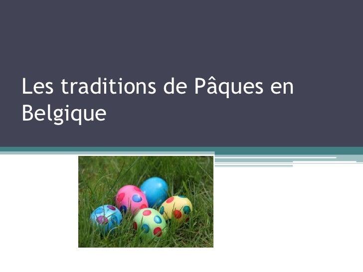 Les traditions de Pâques enBelgique