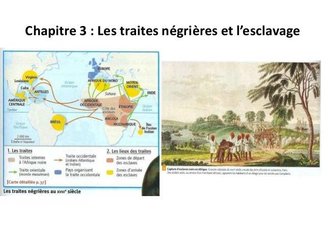 Chapitre 3 : Les traites négrières et l'esclavage