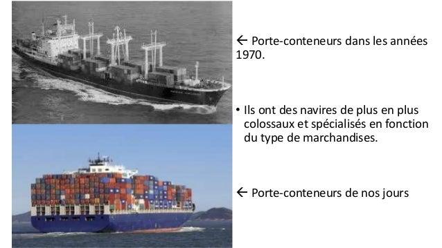 Les armateurs étendent leurs réseaux à l'échelle  mondiale en permettant de relier les principaux ports.